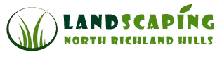 Landscaping Services NRH -  Landscaping North Richland Hills